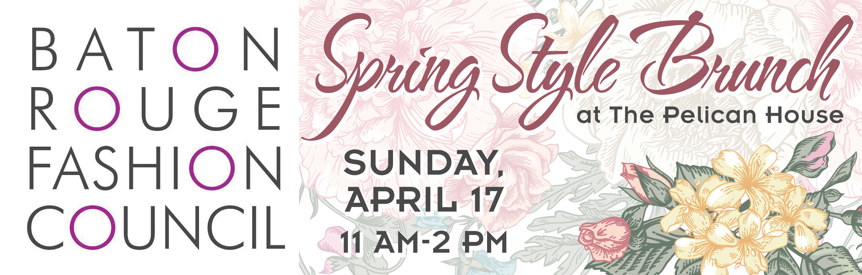 The Baton Rouge Fashion Council Spring Style Brunch will be at Pelican House on April 17, 2016!