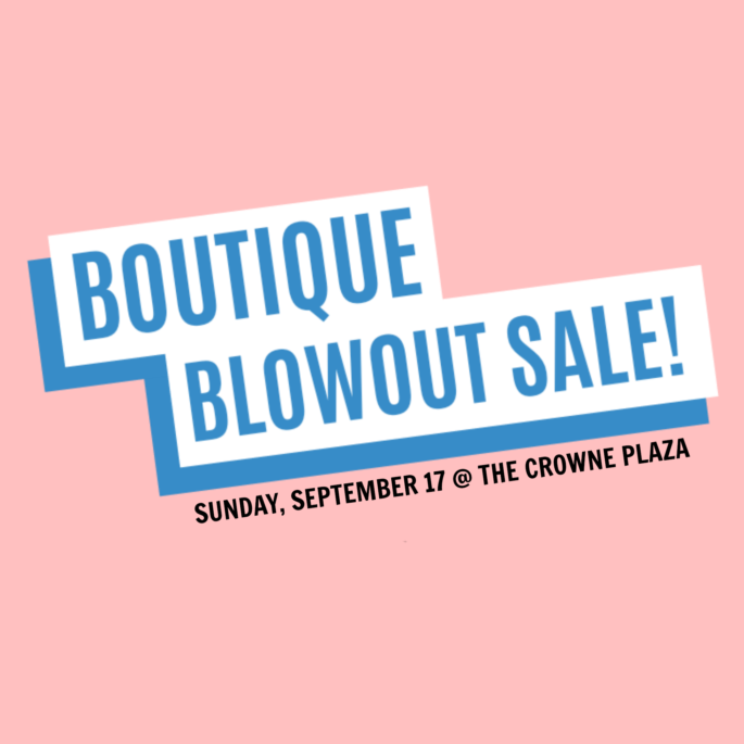 Baton Rouge Boutique Blowout Sale - September 17, 2017 hosted by the Baton Rouge Fashion Council at the Crowne Plaza