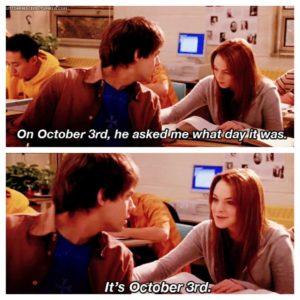 October 3rd - Mean Girls