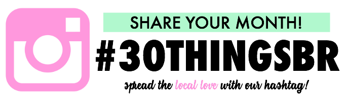 #30ThingsBR - Spread the local Baton Rouge love with our hashtag!