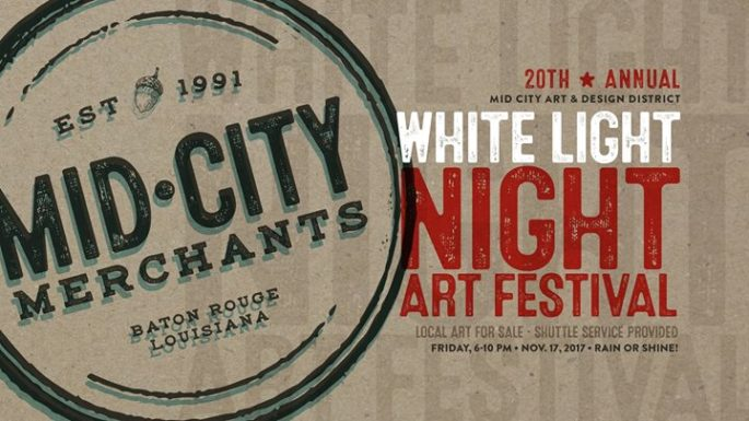 White Light Night 2017 Baton Rouge #30ThingsBR